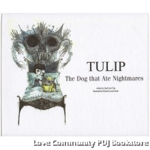 Tulip:The Dog That Ate Nightmares
