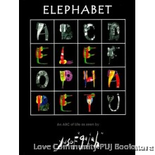Elephabet An ABC of Life as Seen By Yusof Gajah