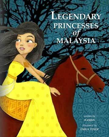 LEGENDARY PRINCESSES OF MALAYSIA