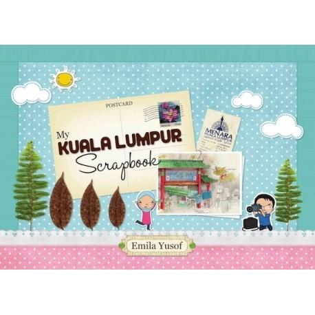 My Kuala Lumpur Scrapbook