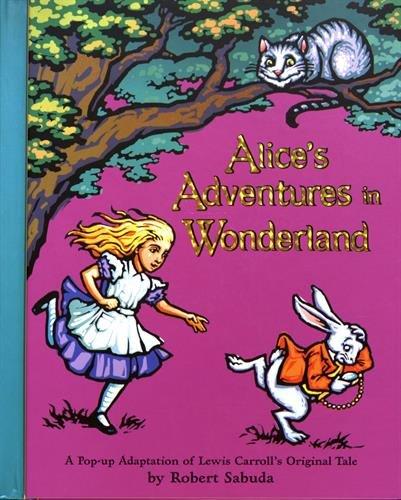 Alice\'s Adventures in Wonderland: A Pop-up Adaptation